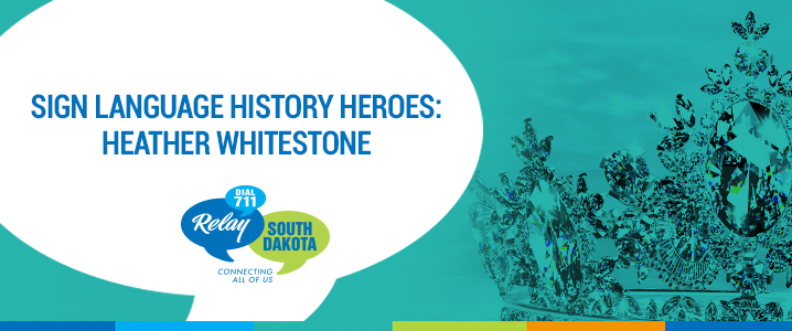Sign Language History Heroes: Heather Whitestone