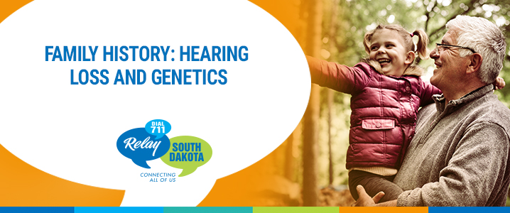 Family History: Hearing Loss and Genetics