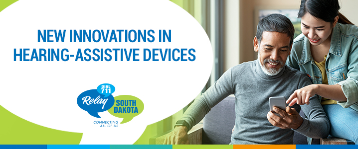 New Innovations in Hearing-Assistive Devices