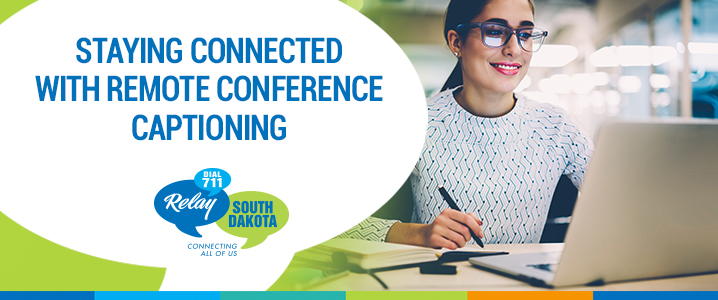 Stay Connected with Remote Conference Captioning
