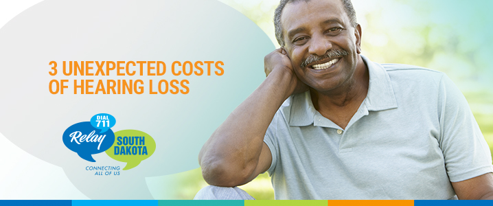 3 Unexpected Costs of Hearing Loss