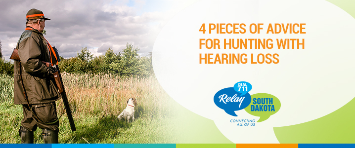 4 Pieces of Advice for Hunting with Hearing Loss
