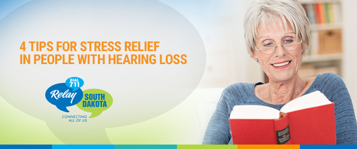 4 Tips for Stress Relief in People with Hearing Loss
