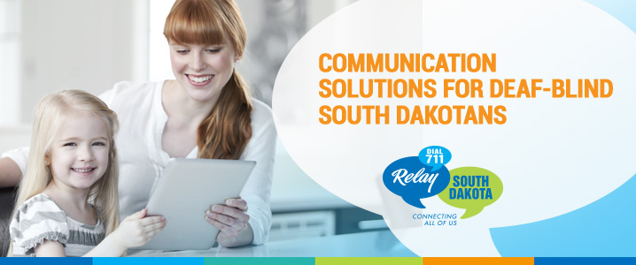 Communication Solutions for Deaf-Blind South-Dakotans