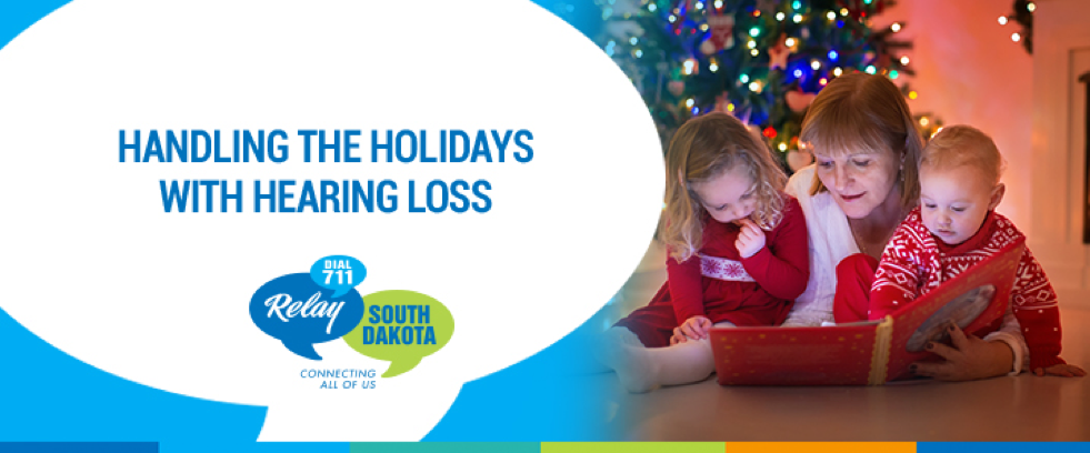 Handling the Holidays with Hearing Loss