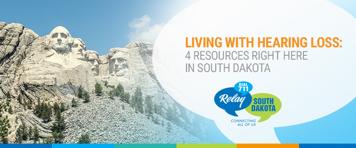 Living with Hearing Loss: 4 Resources Right Here in South Dakota