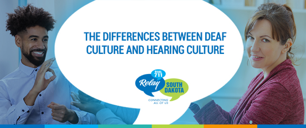 The Differences Between Deaf Culture And Hearing Culture Relay Sd