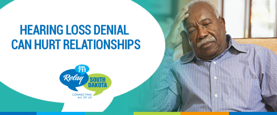 Hearing Loss Denial Can Hurt Relationships