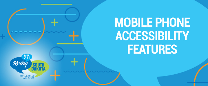 Mobile Phone Accessibility Features