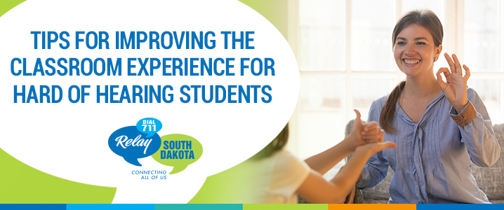 Tips for Improving the Classroom Experience for Hard of Hearing Students