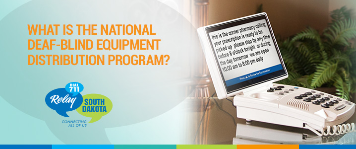 What is the National Deaf-Blind Equipment Distribution Program?