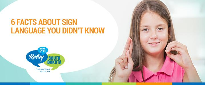 6 Facts About Sign Language You Didn't Know